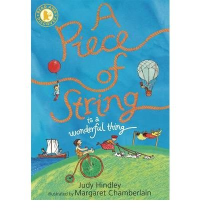 A Piece of String is a Wonderful Thing by Hindley, Judy ( AUTHOR ) Dec-06-2010 Paperback