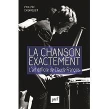 La chanson exactement : L'art difficile de Claude François