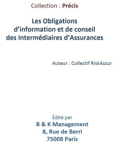 Les obligations d'information et de conseil des Intermédiaires d'Assurances par Erik Kauf