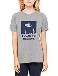 I Juan To Believe Mexican Aliens Design Funny Women's T-shirt 100% Cotton Size Chart
