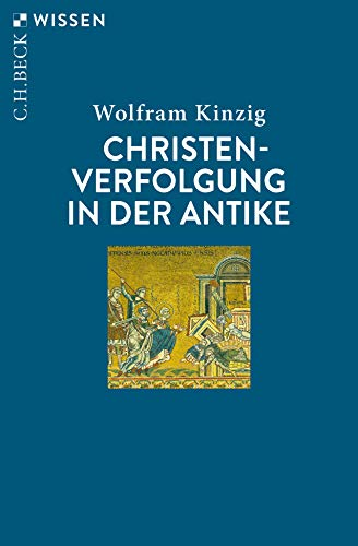 Christenverfolgung in der Antike