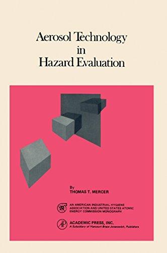 Aerosol Technology In Hazard Evaluation (industrial Hygiene Monograph) por Thomas Mercer epub