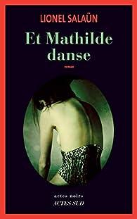 Et Mathilde danse par Lionel Salaün