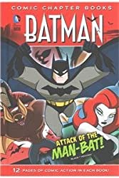 Attack of the Man-Bat! (Batman: Comic Chapter Books) by Jake Black (2015-08-06)