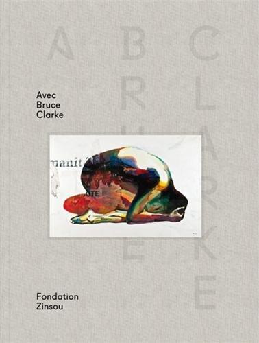 ABC Avec Bruce Clarke : Exposition à la Fondation Zinsou du 13 mai 2012 au 13 juin 2012