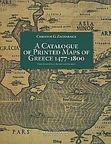 A Catalogue of Printed Maps of Greece 1477-1800 por Christos G. Zacharakis