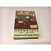 Geometria Plana Y Del Espacio Y Trigonometria /Geometry and Trigonometry