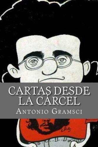 Cartas desde la Carcel por Antonio Gramsci