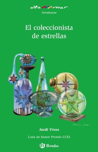 El coleccionista de estrellas (Castellano - A Partir De 10 Años - Altamar) por Jordi Vives