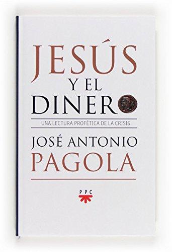 Jesús y el dinero (eBook-ePub) (Fc (ppc)) por José Antonio Pagola