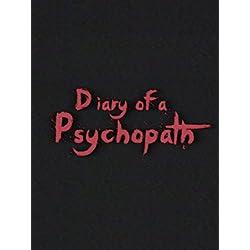 Diary of a Psychopath [OV]