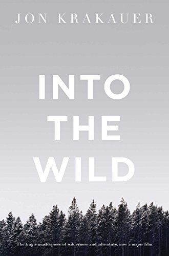 Into the Wild (Picador Classic Book 78) (English Edition) por Jon Krakauer