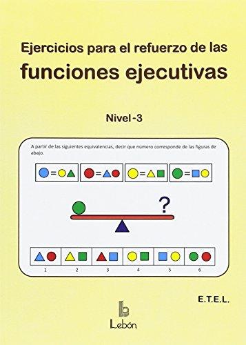 Descargar EJERCICIOS PARA EL REFUERZO DE LAS FUNCIONES EJECUTIVAS: NIVEL 3