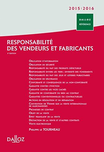 Responsabilité des vendeurs et fabricants 2015/2016 - 5e éd.