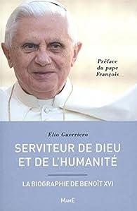 Serviteur de Dieu et de l'humanité par Elio Guerriero