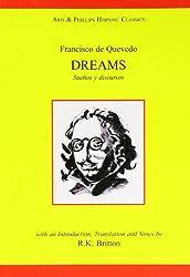 Francisco de Quevedo: Dreams and Discourses: (Suenos Y Discursos) (Hispanic Classics)
