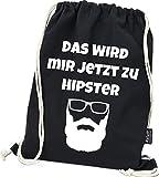 Hashtagstuff® Turnbeutel mit Sprüchen Designs auswählbar Kordel Schwarz Spruch Rucksack Jutebeutel Sportbeutel Gymbag Beutel Hipster Hipster