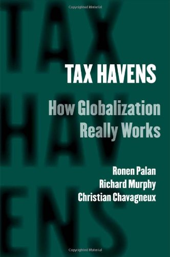 Tax Havens: How Globalization Really Works (Cornell Studies in Money) por Ronen Palan