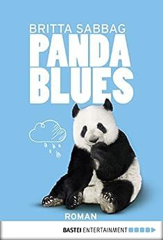 Pandablues: Roman von [Sabbag, Britta]