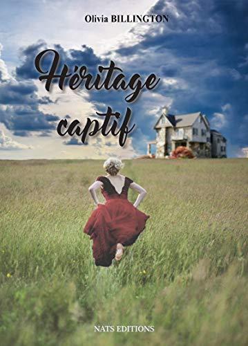 Héritage Captif (French Edition)