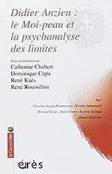 Didier Anzieu : Le moi-peau et la psychanalyse des limites
