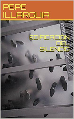 EDIFICACIÓN DEL SILENCIO