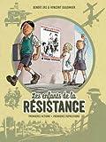 Les enfants de la Résistance, tomes 1 & 2. Premières actions / Premières répressions