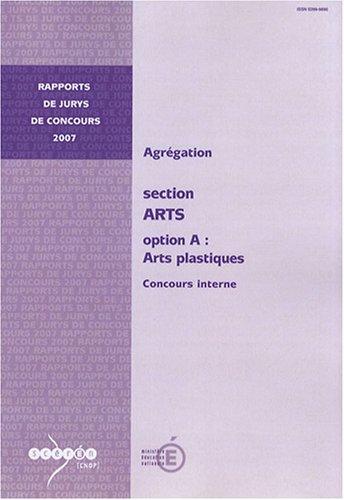 Agrégation section Arts, Option A : Arts plastiques : Concours interne