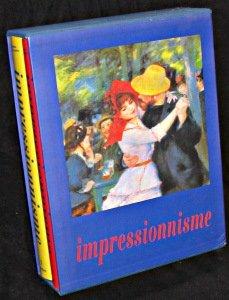 LA PEINTURE IMPRESSIONNISTE 1860-1920 COFFRET 2 VOLUMES : VOMUME 1, L'IMPRESSIONNISME EN FRANCE, VOLUME 2, L'IMPRESSIONNISME EN EUROPE ET EN AMERIQUE DU NORD