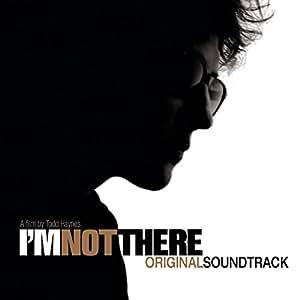 I'm not there (Bande Originale du Film)