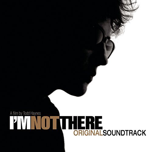 I'M Not There (Music from the Motion-Bob Dylan)
