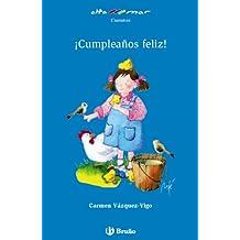 ¡Cumpleaños feliz! (Castellano - A Partir De 6 Años - Altamar)