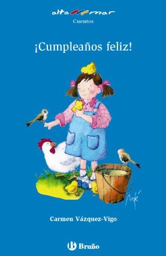 ¡Cumpleaños feliz! (Castellano - A Partir De 6 Años - Altamar) por Carmen Vázquez-Vigo