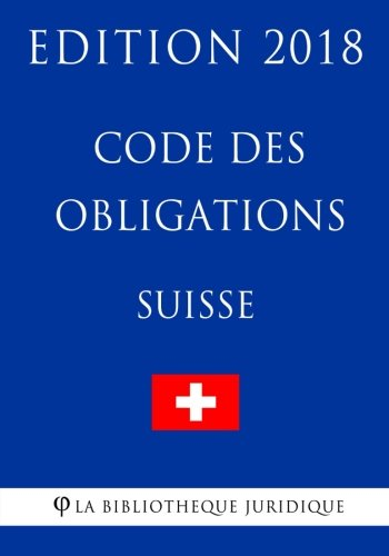 Code des obligations suisse - Edition 2018