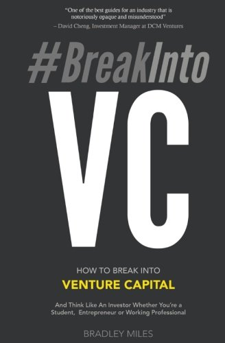 #BreakIntoVC: How to Break Into Venture Capital and Think Like an Investor Whether You're a Student, Entrepreneur or Working Professional (Venture Capital Guidebook) Test