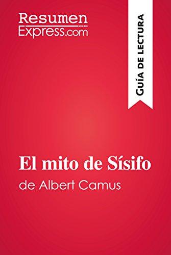 El mito de Sísifo de Albert Camus (Guía de lectura): Resumen y análisis completo por ResumenExpress.com