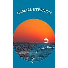 A Small Eternity