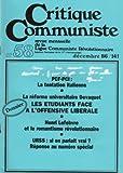 Critique Communiste, revue de la LCR (nouvelle série) n° 58 - 12/1986 - PCF-PCI : la tentation italienne/Dossier : réforme universitaire Devaquet/Henri Lefebvre et le romantisme révolutionnaire/URSS (Michel Lequenne)...