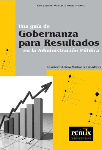 una-guia-de-gobernanza-para-resultados-en-la-administracion-publica-spanish-edition