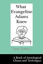 What Evangeline Adams Knew