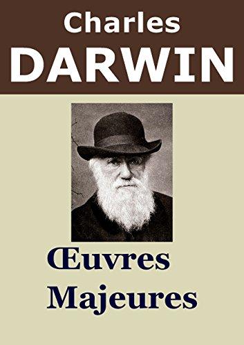 CHARLES DARWIN - 3 Oeuvres: LOrigine des espces, Voyage dun naturaliste autour du monde, La Descendance de lhomme et la slection sexuelle (Annot)