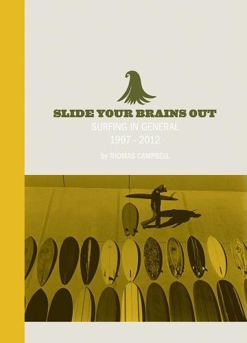 Slide Your Brains Out: Surfing in General 1997-2012