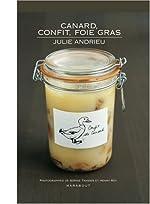 Canard, confit et foie gras de Julie Andrieu