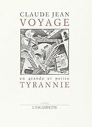 Voyage en grande et petite tyrannie
