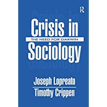Crisis in Sociology: The Need for Darwin