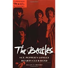 The Beatles: Sgt. Pepper's Lonely Hearts Club Band (Cambridge Music Handbooks) by Allan F. Moore (1997-11-28)