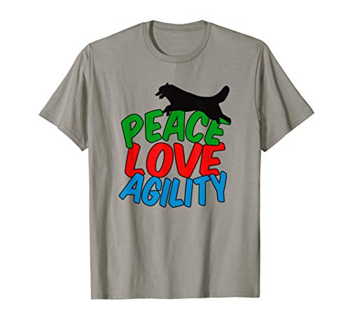 Peace Love Agility Dog Trainer T-Shirt -