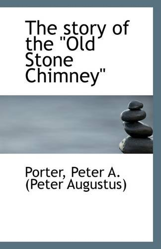 The story of the Old Stone Chimney