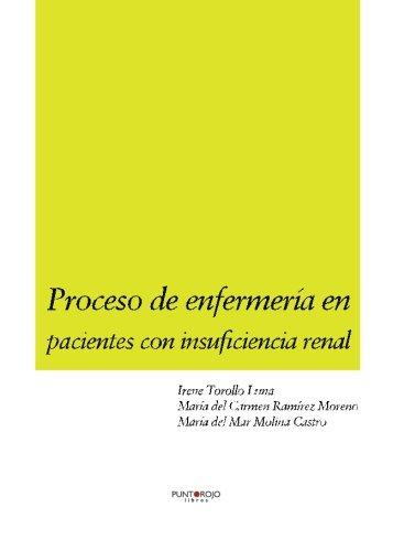 Proceso de enfermería en pacientes con insuficiencia renal por Sonia Sánchez Gallardo