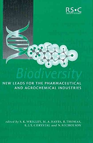 [(Biodiversity : New Leads for the Pharmaceutical and Agrochemical Industries)] [Edited by Ewan J.T. Chrystal ] published on (January, 2001)